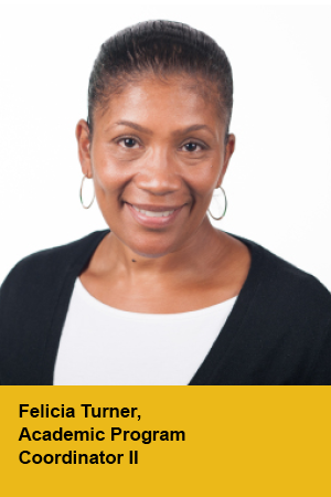 Felicia Turner, Academic Program Coordinator 2